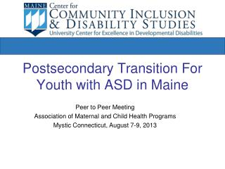 Postsecondary Transition For  Youth with ASD in Maine