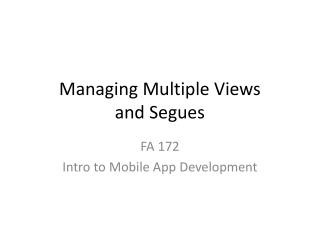 Managing Multiple Views and Segues