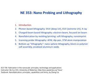 NE 353: Nano Probing and Lithography