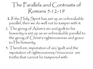 The Parallels and Contrasts of Romans 5:12-19