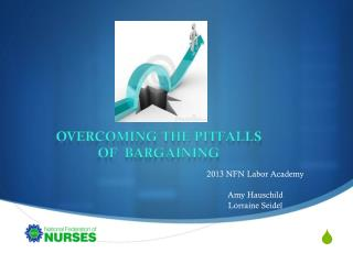 Overcoming the Pitfalls Of  Bargaining