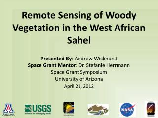 Remote Sensing of Woody Vegetation in the West African Sahel