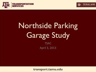 Northside Parking Garage Study