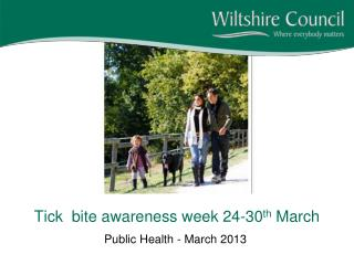 Tick  bite awareness week 24-30 th  March