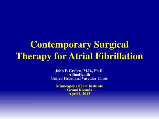 Contemporary Surgical Therapy for  Atrial  Fibrillation