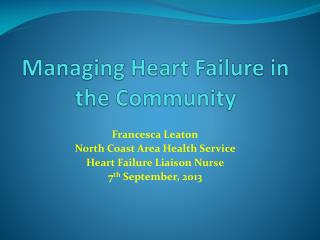Managing Heart Failure in the Community
