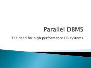 Parallel DBMS