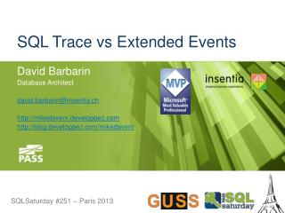 SQL Trace vs Extended Events