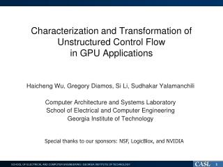 Characterization and Transformation of  Unstructured Control Flow  in GPU Applications