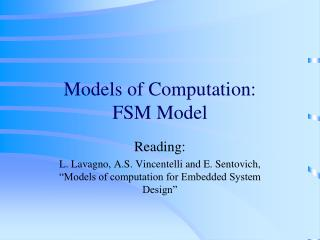 Models of  Computation:  FSM Model