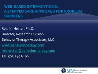 Web-based Interventions:  A stepped care approach for problem drinkers