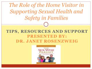 The Role of the Home Visitor in Supporting Sexual Health and Safety in Families