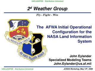 The  AFWA Initial Operational Configuration for the  NASA Land Information System