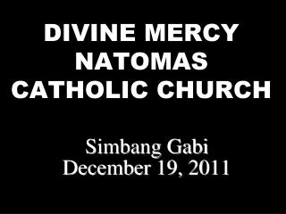 DIVINE MERCY NATOMAS CATHOLIC CHURCH