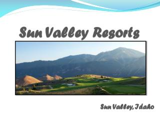 Sun Valley Resorts