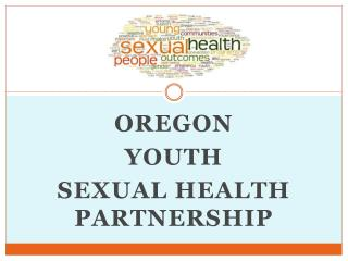 Oregon  Youth  Sexual Health Partnership
