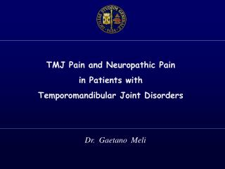TMJ Pain and Neuropathic Pain in  Patients  with  Temporomandibular Joint Disorders