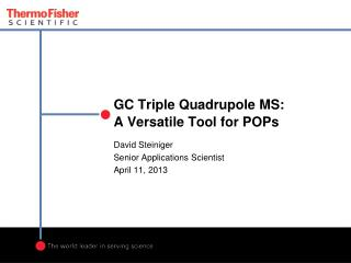 GC Triple  Quadrupole  MS:  A Versatile Tool for POPs
