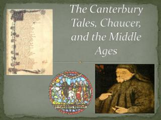 The Canterbury  Tales, Chaucer, and the Middle Ages