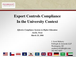 Export Controls Compliance In the University Context Effective Compliance Systems in Higher Education Austin, Texas Marc