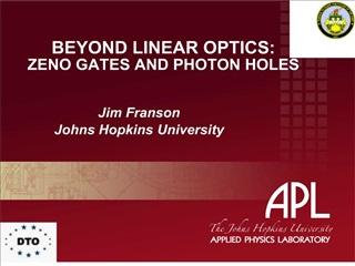 BEYOND LINEAR OPTICS: ZENO GATES AND PHOTON HOLES