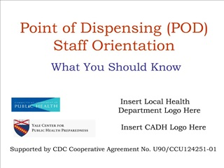 Point of Dispensing POD  Staff Orientation