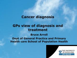 Cancer diagnosis  GPs view of diagnosis and treatment