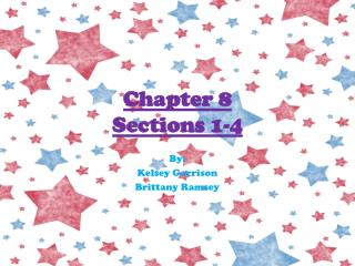 Chapter 8 Sections 1-4