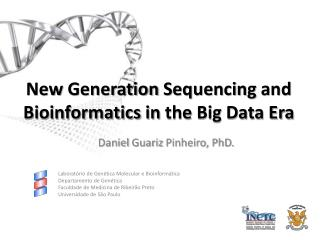 New Generation Sequencing and Bioinformatics  in  the  Big Data Era