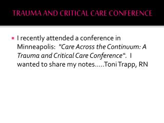 TRAUMA AND CRITICAL CARE CONFERENCE