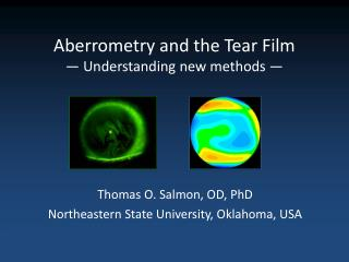 Aberrometry and the Tear Film — Understanding new methods —
