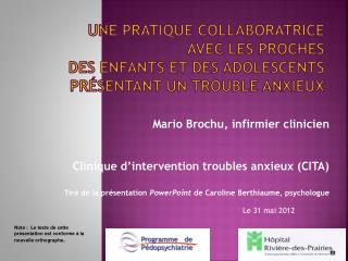Mario Brochu, infirmier clinicien Clinique d'intervention troubles anxieux (CITA)
