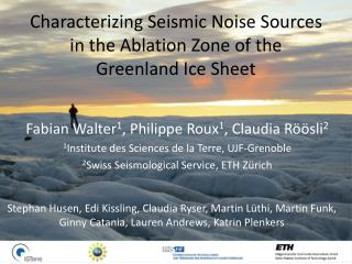Characterizing Seismic Noise Sources in the Ablation Zone of the Greenland Ice Sheet