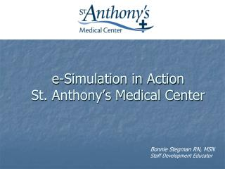 E-Simulation in Action   St. Anthony s Medical Center