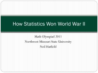 How Statistics Won World War II