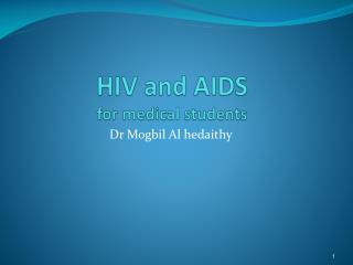 HIV and AIDS for medical students