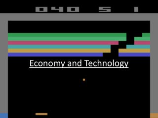 Economy and Technology