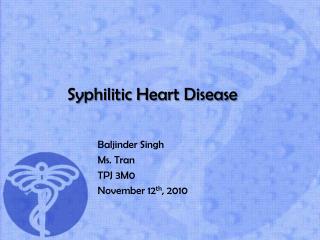 Syphilitic Heart Disease