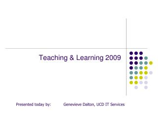Teaching & Learning 2009
