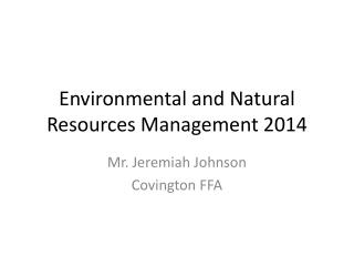 Environmental and Natural Resources Management 2014