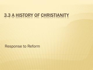 3.3 A History of Christianity