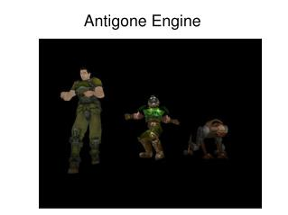 Antigone Engine