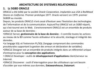 ARCHITECTURE DE SYSTEMES RELATIONNELS Le SGBD ORACLE