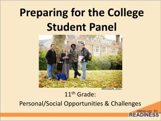 Preparing for the College Student  Panel