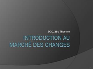 Introduction au marché des changes