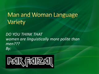 Man and Woman Language Variety