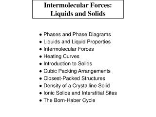 Intermolecular Forces: Liquids and Solids