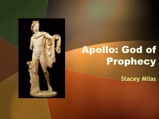 Apollo: God of Prophecy