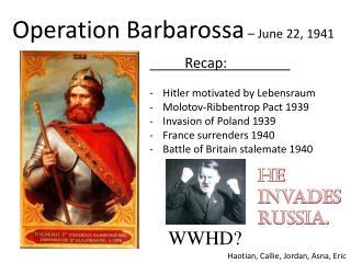 Operation Barbarossa – June 22, 1941