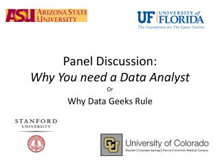 Panel Discussion: Why  You need a Data Analyst